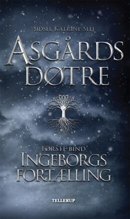 Ingeborgs fortælling – Asgårds døtre