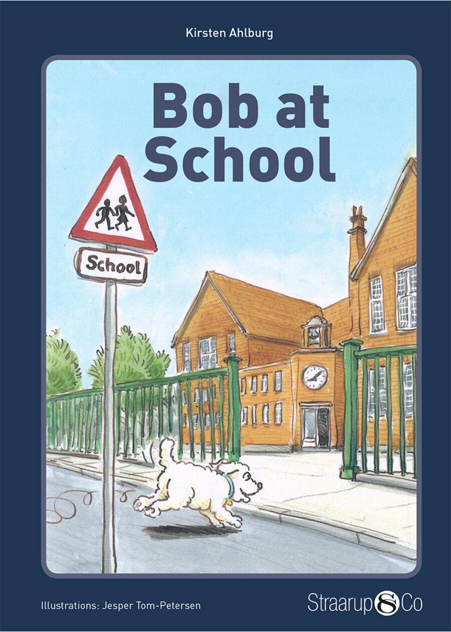 Bob at school