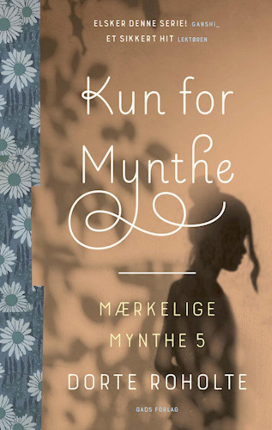 Kun for Mynthe