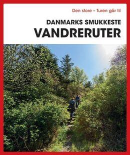 Gunhild Riske: Den store turen går til Danmarks smukkeste vandreruter