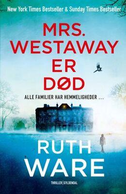 Ruth Ware (f. 1977): Mrs. Westaway er død : thriller
