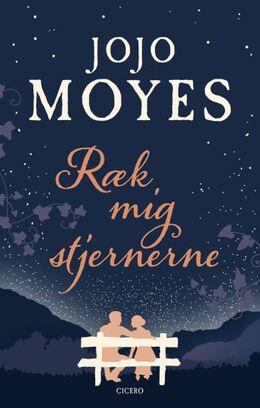 Jojo Moyes: Ræk mig stjernerne
