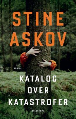 Stine Askov: Katalog over katastrofer : roman