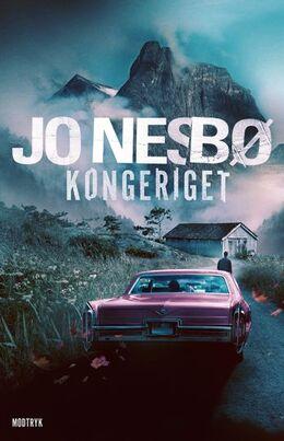 Jo Nesbø: Kongeriget : roman