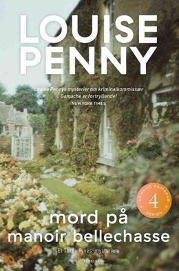 Louise Penny: Mord på Manoir Bellechasse