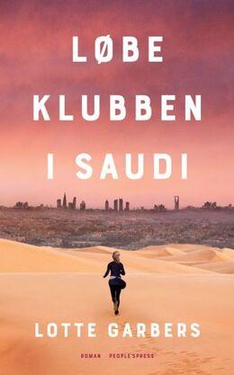 Lotte Garbers: Løbeklubben i Saudi