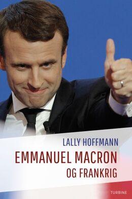 Lally Hoffmann: Emmanuel Macron og Frankrig