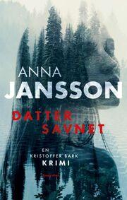 Anna Jansson: Datter savnet : kriminalroman