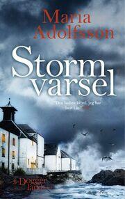 Maria Adolfsson: Stormvarsel